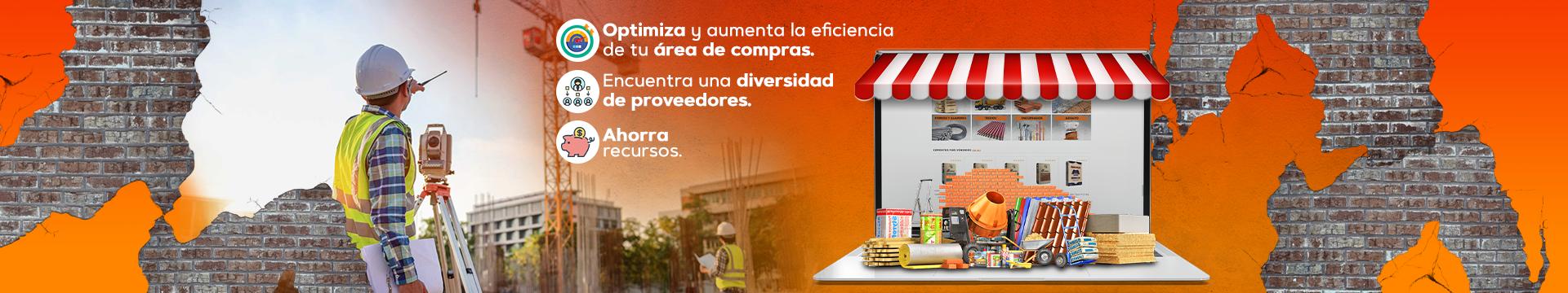 Optimiza y aumenta la eficiencia de tu área de compras, Encuentra una diversidad de proveedores, Ahorra recursos.